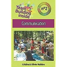 Team Building inside n°2 - communication: Créez et vivez l'esprit d'équipe !