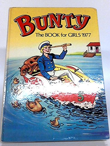 The Bunty Book for Girls 1977
