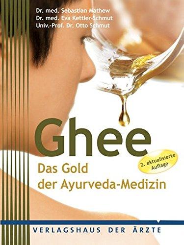 Preisvergleich Produktbild Ghee: Das Gold der Ayurveda-Medizin