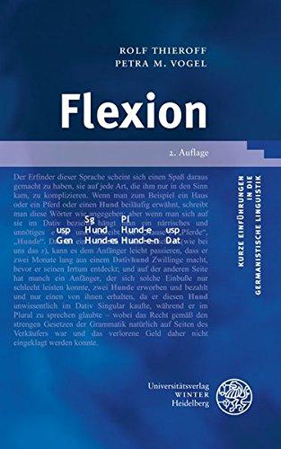 Flexion (Kurze Einführungen in die germanistische Linguistik - KEGLI, Band 7)