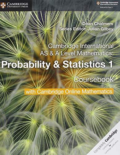 Cambridge international AS and A level mathematics. Probability & statistics. Coursebook. Per le Scuole superiori. Con espansione online: 1