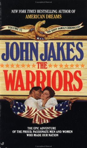 The Warriors (Kent Family) by John Jakes (1994-06-05)