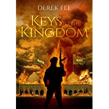 Keys to the Kingdom: A gripping international thriller with an explosive twist