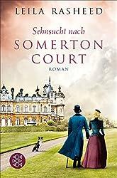 Sehnsucht nach Somerton Court: Roman (Somerton Court Saga 3)