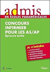 Concours infirmier pour les AS-AP : Entrée en IFSI Epreuve écrite - Admis - Je m'entraîne