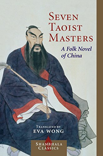Seven Taoist Masters: A Folk Novel of China (Shambhala Classics) (English Edition)