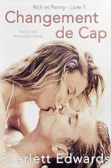 Changement de Cap (Rich et Penny, #1) par [Edwards, Scarlett]