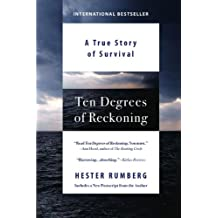 Ten Degrees of Reckoning: A True Story of Survival
