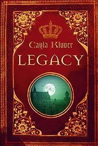 Legacy par Cayla Kluver