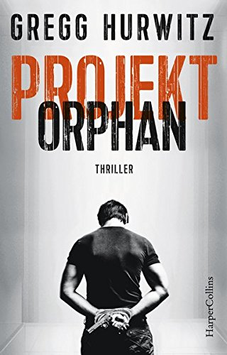 Buchseite und Rezensionen zu 'Projekt Orphan' von Gregg Hurwitz