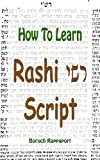 Image de How To Learn Rashi Script (English Edition)