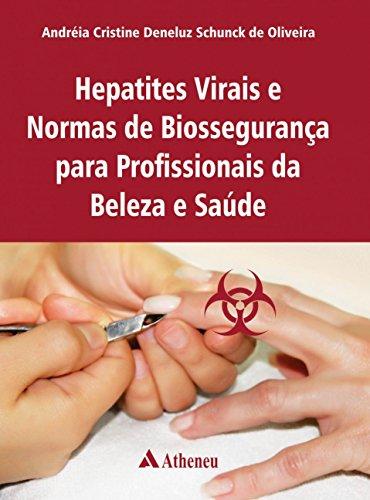 Hepatites Virais e Normas de Biossegurança em Profissionais da Saúde e Beleza