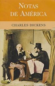 Notas de América par Charles Dickens