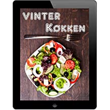 Vinter Køkken: 600 opskrifter for fine fra Waterkant