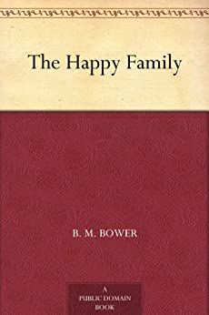 The Happy Family (English Edition) par [Bower, B. M.]