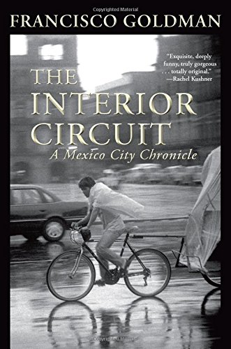 The Interior Circuit (Mexico City Chronicles)