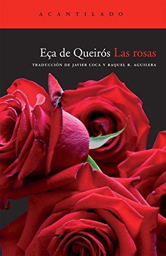 Las rosas (Cuadernos del Acantilado)