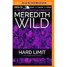 Hard Limit (Hacker) by Meredith Wild (2016-01-05)