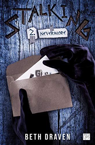 Stalking - Tome 2 - Nevermore (SomberLips) par Beth Draven