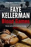 Blood Games by Faye Kellerman
