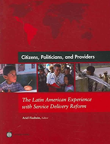 citizens-politicians-and-providers-the-latin-american-experience-with-service-delivery-reform-by-ari
