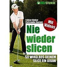 Nie wieder slicen - So wird aus Deinem Slice ein Draw (Golf-Training)