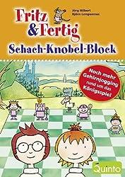 Fritz und Fertig - Schach-Knobel-Block: NochmehrGehirnjoggingrundumdasKönigsspiel