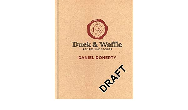 duck waffle recipes and stories