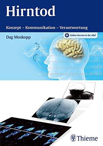 Hirntod: Konzept - Kommunikation - Verantwortung