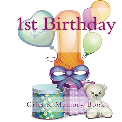 1st Birthday Gifts: And Memory Book