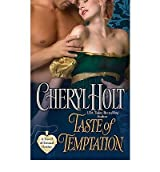 [Taste of Temptation] [by: Cheryl Holt]
