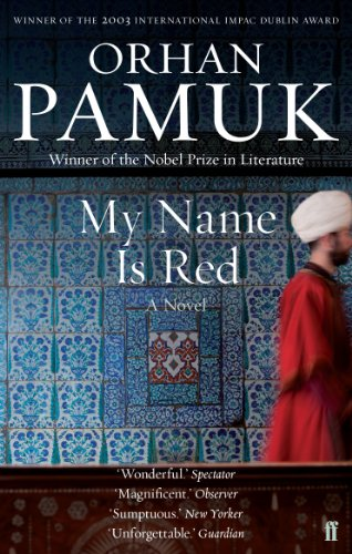 My Name Is Red by [Pamuk, Orhan]