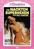 Die nackten Superhexen vom Rio Amore - Candybox Nr. 4 [Limited Edition]