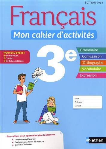 Français - Mon cahier d'activités - 3e par Anne Revert