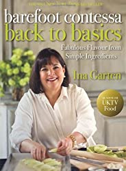 By Ina Garten - TheBarefoot Contessa Back to Basics by Garten, Ina ( Author ) ON Mar-12-2009, Hardback