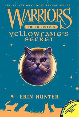 Warriors Super Edition 05: Yellowfang's Secret por Erin Hunter