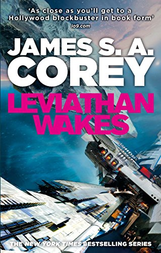 Leviathan Wakes: Book 1 of the Expanse (now a major TV series on Netflix) (English Edition)