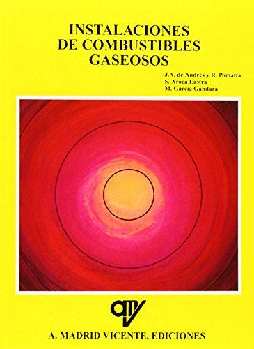 Instalaciones De Combustibles Gaseosos por Andres de