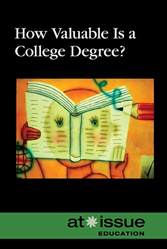 How Valuable Is a College Degree? (At Issue (Hardcover))