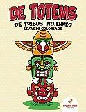 Livre de coloriage de totems de tribus indiennes