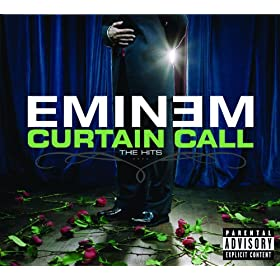 Curtain Call (Explicit Version) [Explicit]