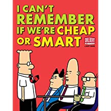 I Can't Remember If We're Cheap or Smart (Dilbert Books (Paperback Andrews McMeel))