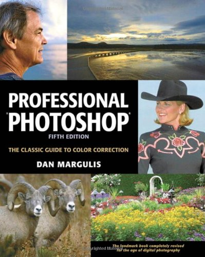Professional Photoshop: The Classic Guide to Color Correction