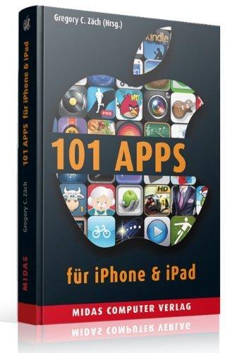 101 Apps für iPhone & iPad (PLAY): Die besten Apps für alle Lebenslagen von Gregory C. Zäch (12. Dezember 2013) Broschiert
