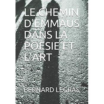 LE CHEMIN D'EMMAUS DANS LA POESIE ET L'ART