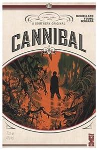 Cannibal, tome 1 par Brian Buccellato