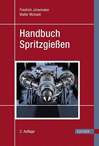 Handbuch Spritzgießen -