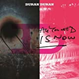 Songtexte von Duran Duran - All You Need Is Now