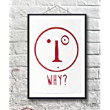 Federico Clapis - WHY - 56x76 cm - Art Backers - Serigrafia - Edizione Limitata