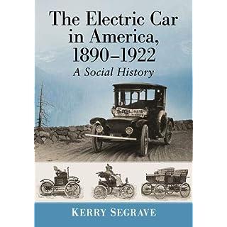 The Electric Car in America, 18901922